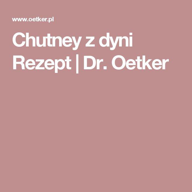 Chutney zdyni Rezept   Dr. Oetker