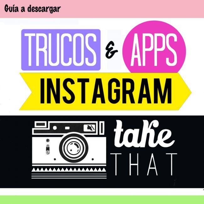 La Guía con los mejores trucos y apps para Instagram. | Los planes de Sophie