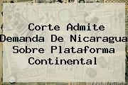 http://tecnoautos.com/wp-content/uploads/imagenes/tendencias/thumbs/corte-admite-demanda-de-nicaragua-sobre-plataforma-continental.jpg Haya. Corte admite demanda de Nicaragua sobre plataforma continental, Enlaces, Imágenes, Videos y Tweets - http://tecnoautos.com/actualidad/haya-corte-admite-demanda-de-nicaragua-sobre-plataforma-continental/