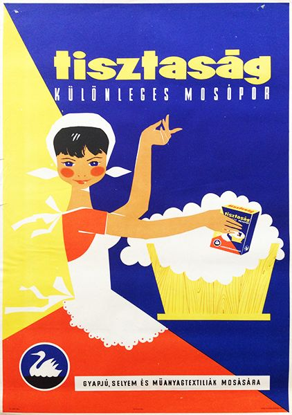 Tisztaság mosópor - Kényes holmi? ….Tisztaságban kell kimosni! // Purity washing powder - Delicate fabrics? …Use Purity to wash them! Lovely commercial posters from the 1960s advertising of the...