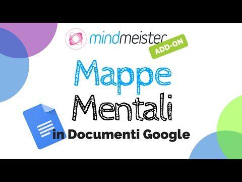 Mappe mentali in Documenti Google con MindMeister - YouTube