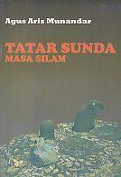 AJIBAYUSTORE  Judul Buku : Tatar Sunda Masa Silam