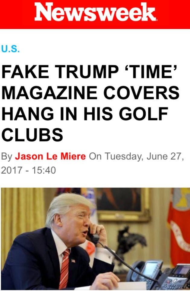 This Fake President who's always calling everything else Fake, had FAKE Time Magazine Covers made to hang in his golf clubs. WHY?? He Lies about everything, even something this simple!! What An Ass!!