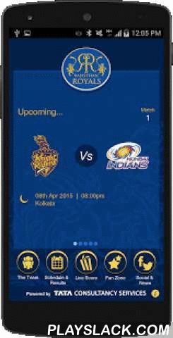 Rajasthan Royals App  Android App - playslack.com , Connect with your favorite team Rajasthan Royals with the official Android app, powered by Tata Consultancy Services.Get reminders for your favorite matches and catch live score for IPL and CLT20 as they happen. Widget to bring Live score to home page for easy quick glance. Keep a track of league standings and top players as the tournament goes on. Play the PredictoRR game to win exciting prizes. Follow the team by keeping yourself updated…
