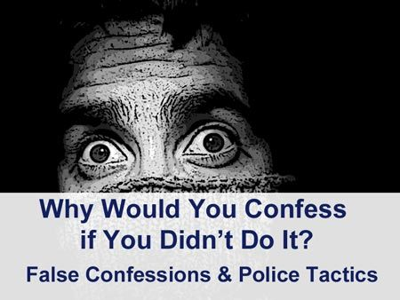 Why would you confess if you didn't do it? False confessions can happen with police interrogation tactics. They use Reid's Technique, which has solicited false confessions in the past. In a recent law change in Colorado (corups delicti), certain people who make false confessions won't be protected. #ReidTechnique #Interrogation #Police #FalseConfession