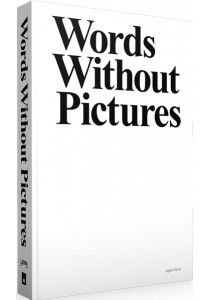 Words Without Pictures - Photography Book - Aperture Foundation