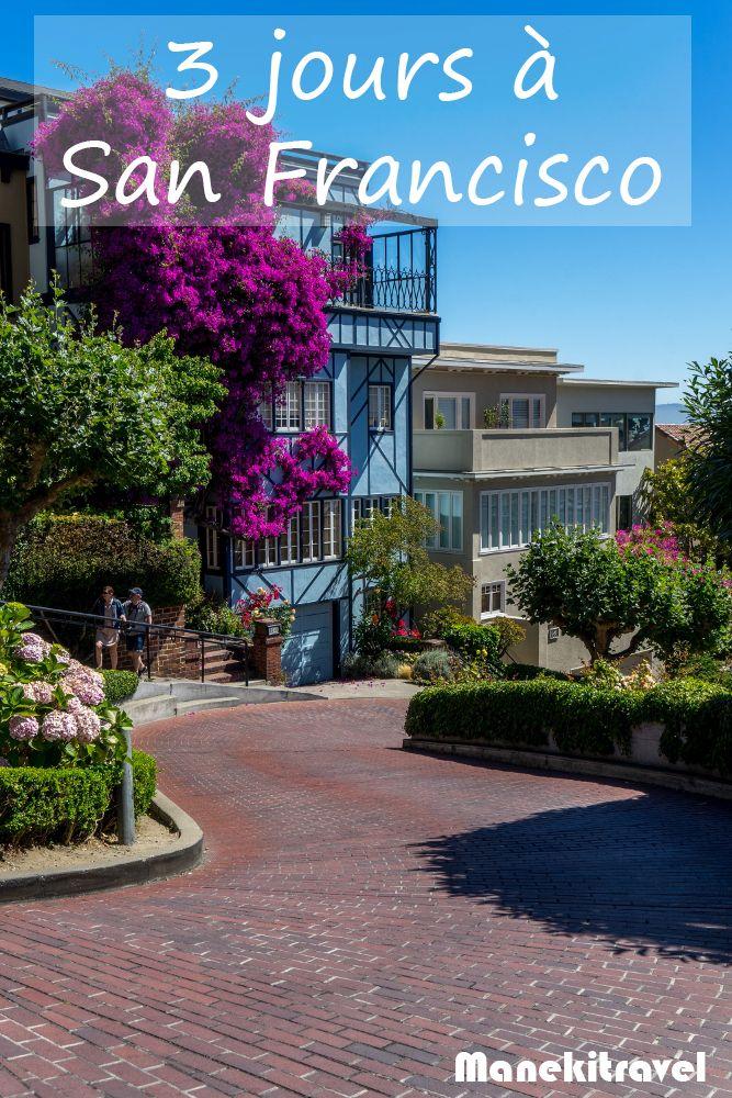Que faire pendant 3 jours à San Francisco ? Voici quelques propositions qui devraient vous plaire et qui vous donneront envie d'y revenir.