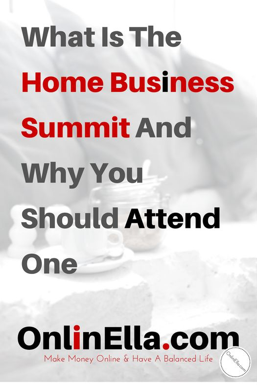 What is the Home Business Summit and why you should attend one