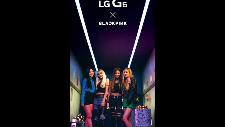 LG G6 - 18:9 세로 뮤직비디오(블랙핑크 - Stay)