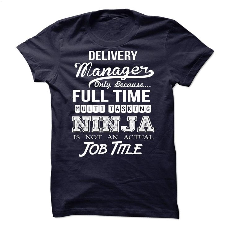 Delivery Manager T Shirts, Hoodies, Sweatshirts - #t shirt creator #long hoodie. ORDER HERE => https://www.sunfrog.com/LifeStyle/Delivery-Manager.html?60505