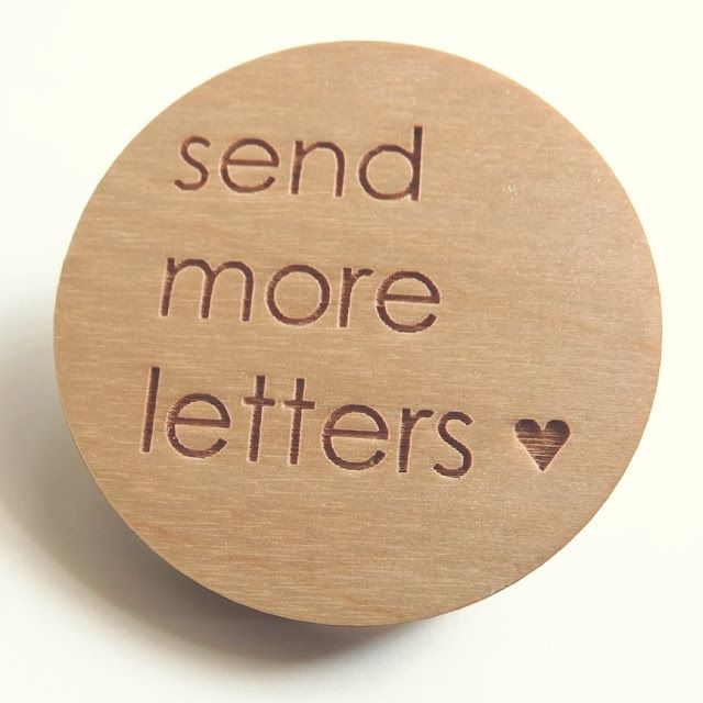 "send more letters - I'm going ""old school"".  I remember the days my mother used to send me letters when I went away to college, when I had a pen pal from Germany, etc.  We rely so much on computers.  Write letters to men/women in the military full of encouraging and hope scriptures, letters to my niece, write to those in the hospital who are sick, to friends I haven't seen in a long while...:"