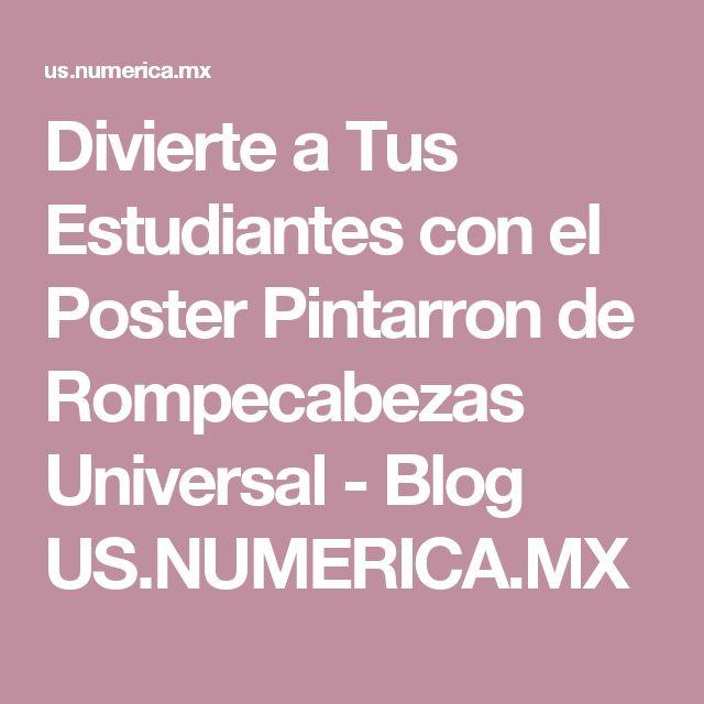 Divierte a Tus Estudiantes con el Poster Pintarron de Rompecabezas Universal - Blog US.NUMERICA.MX