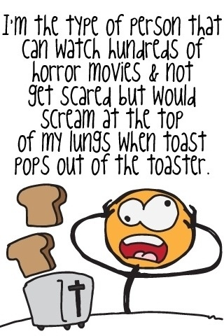 Scary thing is that this picture totally describes me!!! Agghh! Lol