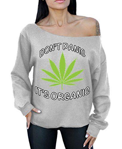 Don't Panic It's Organic Off the Shoulder Oversized Sweatshirt Weed Cannabis