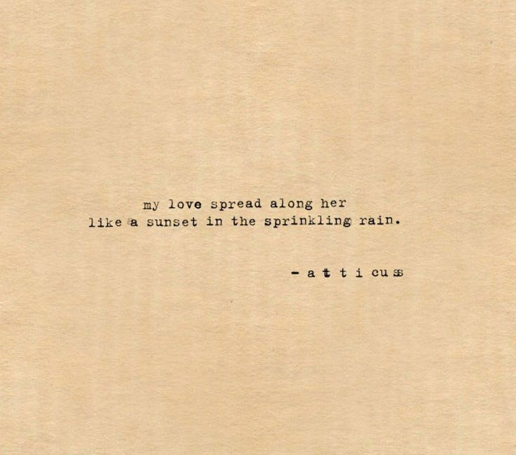 Like sunsets in the sprinkling rain #sunsets #and #rain #atticuspoetry