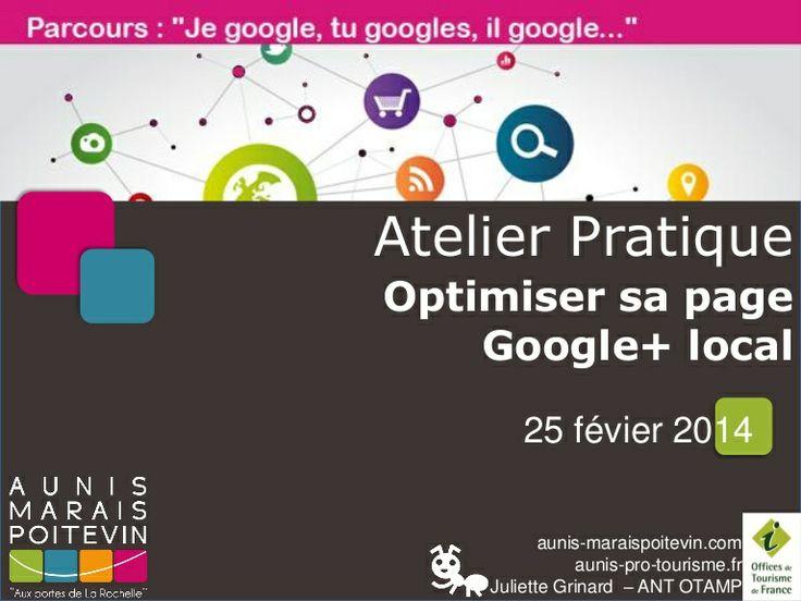 atelier google+ pour prestataires initiés - Office de Tourisme Aunis Marias Poitevin - Juliette Grinard - 25/02/2014