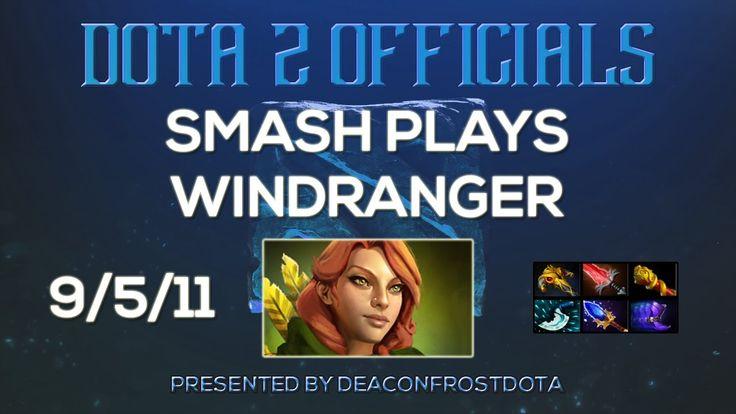 Dota 2 Officials SmAsH Plays Windranger [1858131708]