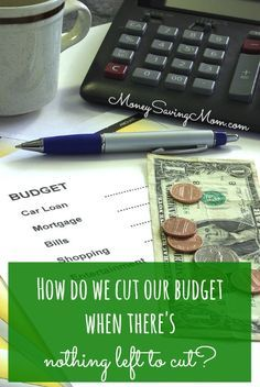 Help! How do we cut our budget when theres nothing left to cut? {This post contains advice, encouragement, and practical ideas to answer that question.}