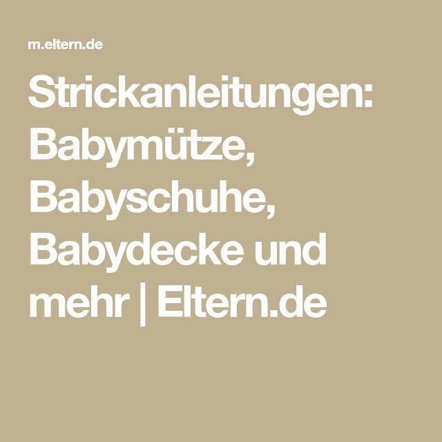 Strickanleitungen: Babymütze, Babyschuhe, Babydecke und mehr | Eltern.de