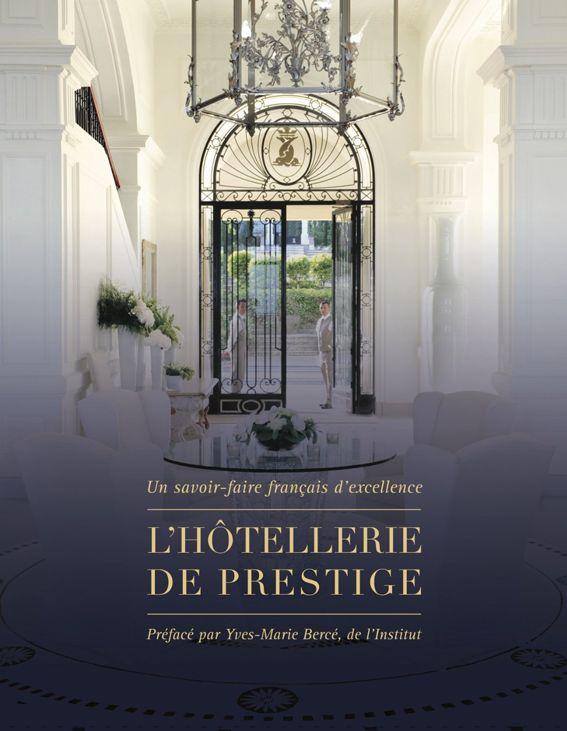 L'Hôtellerie de prestige, collection Patrimoine de France. http://www.patrimoinesdefrance.com/