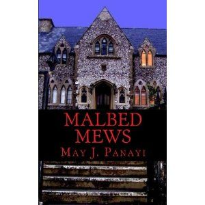 #Book Review of #MalbedMews from #ReadersFavorite - https://readersfavorite.com/book-review/malbed-mews  Reviewed by Sarah Stuart for Readers' Favorite  Malbed Mews by May J Panayi opens with a tramp sleeping rough, drunk on cheap whisky. Huddling from the onslaught of a violent thunderstorm, he sees a terrible, inhuman creature, and that is the last thing he ever sees. Normality returns with Guy, a successful author, doing a DIY removal. He is the first resident o...