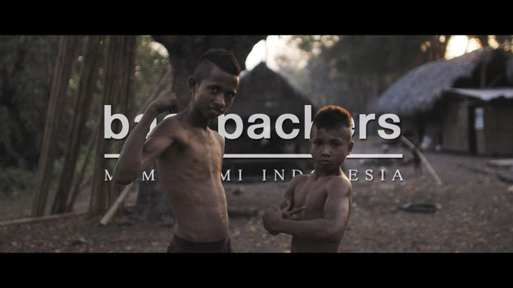 Backpackers - Memahami Indonesia on Vimeo