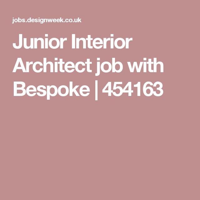 Junior Interior Architect job with Bespoke | 454163