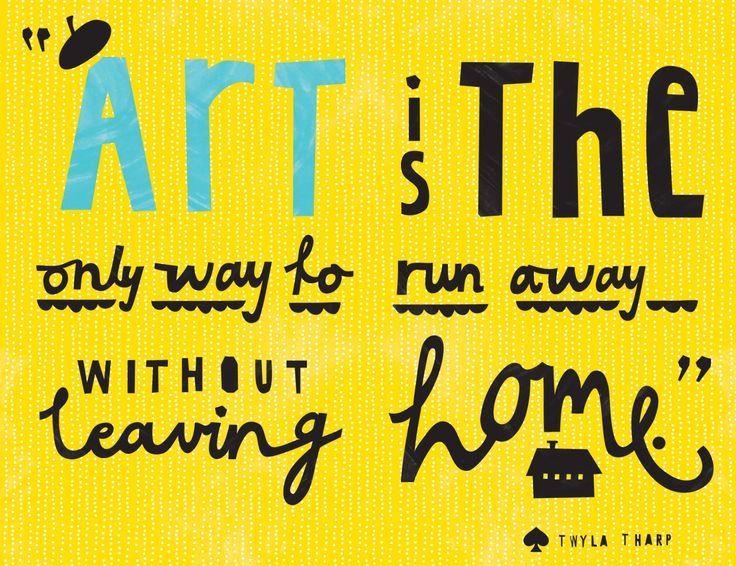 yesArt Quotes, Artsy Craftsy, Twyla Tharp, Inspiration, Art Saving, So True, Writing Life, Living, Jazz Artists
