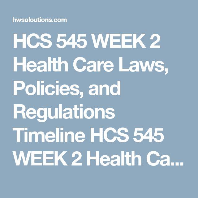 Hcs 545 health law and regulations