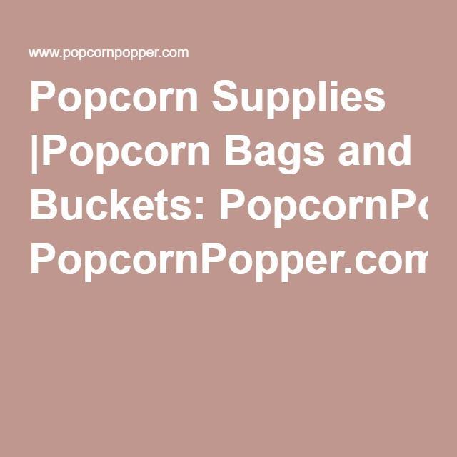 Popcorn Supplies |Popcorn Bags and Buckets: PopcornPopper.com