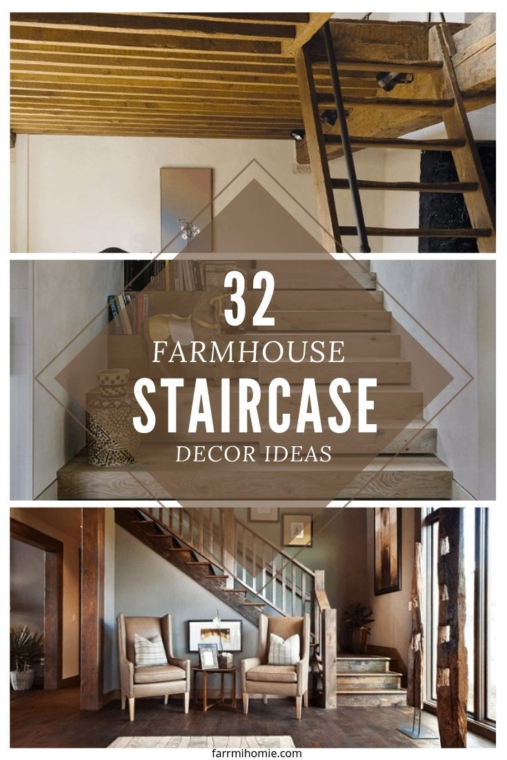 32 Farmhouse Staircase Decor Ideas Staircase Decor Farmhouse Staircase Rustic Staircase