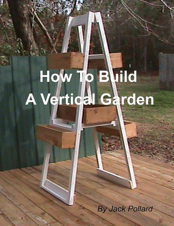 Hey, I found this really awesome Etsy listing at https://www.etsy.com/listing/152039541/how-to-build-a-vertical-garden