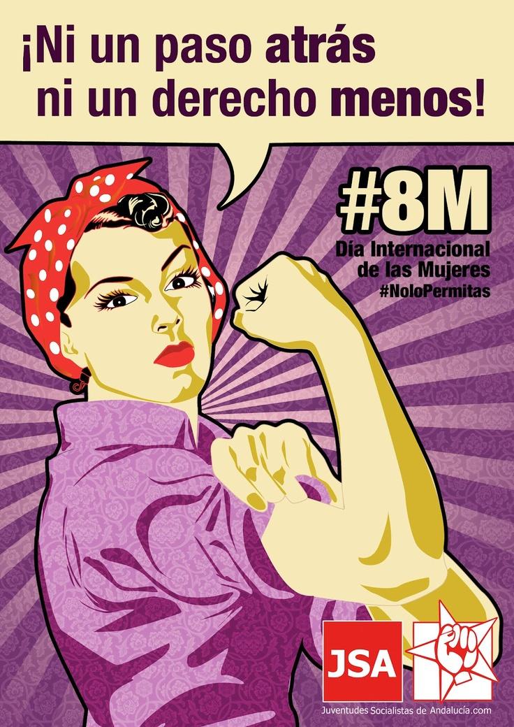 Ni un paso atrás, ni un derecho menos ... Cartel con motivo del 8 de marzo de Juventudes Socialistas de Andalucía