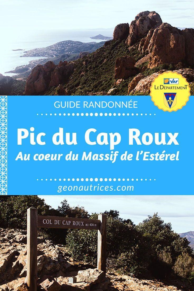 Voici l'itin�raire, la description et le topo de la randonn�e du Pic du Cap Roux dans le Massif de l'Est�rel. #randonn�e #var