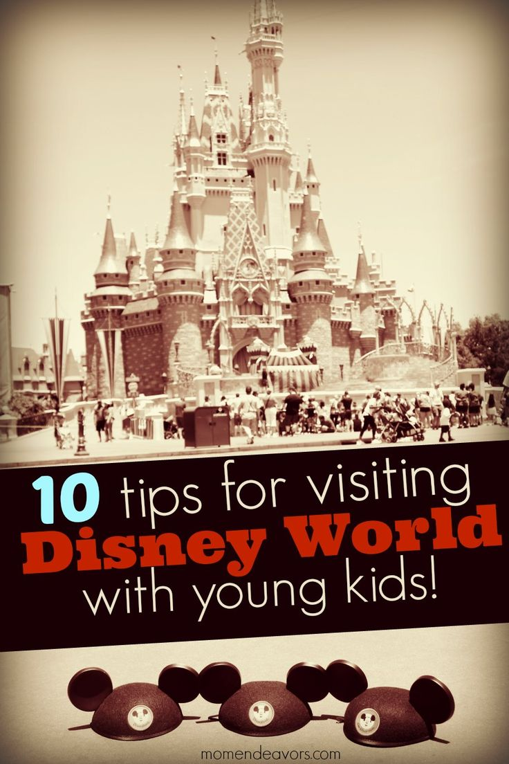 A GREAT list of tips for visiting Disney World (or Disneyland) with young kids! Pictures, videos, and links to resources! -via momendeavors.com #Disney