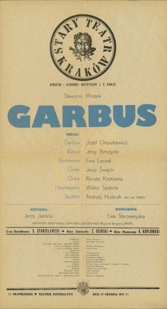 J. Jarocki, Garbus, Stary Teatr w Krakowie