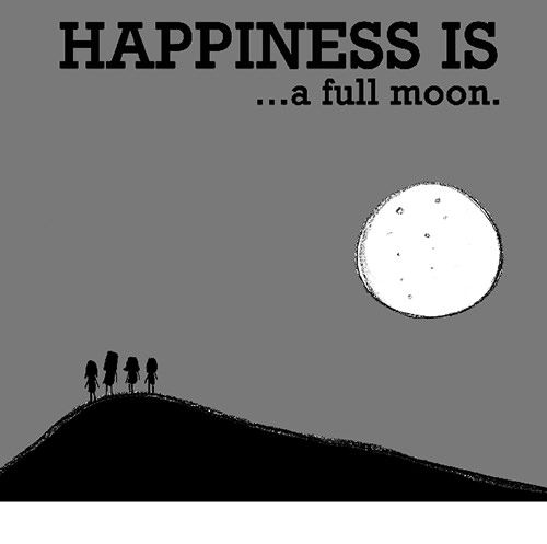 Happiness #34: Happiness is a full moon.