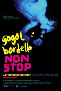 Gogol Bordello Non Stop. This is on Netflix streaming right now. Really good stuff!