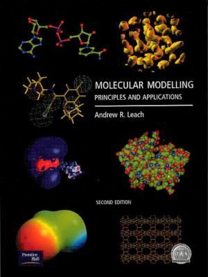 Molecular modelling : principles and applications / Andrew R. Leach. Harlow [etc.] : Prentice Hall, 2001. [Febrer 2015] #novetatstorribera #CRAIUB