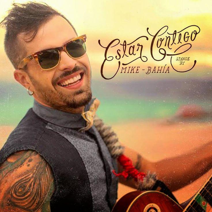 NEW - MP3'S - VIDEOS: Estar Contigo - Mike Bahia