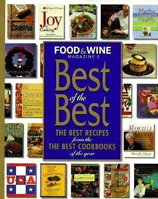 Food & Wine Magazine's Best of the Best Cookbook