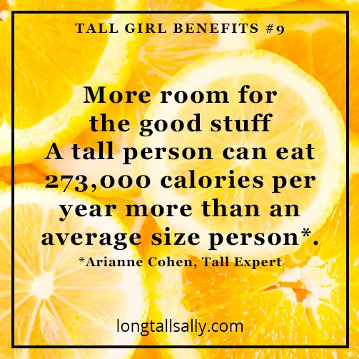 More room for calories? Yes please! #tallgirls
