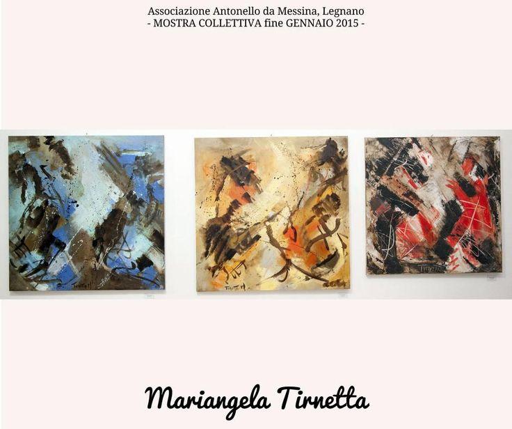 Di Mariangela Tirnetta - Collettiva Gennaio 2015 - #LEGNANO