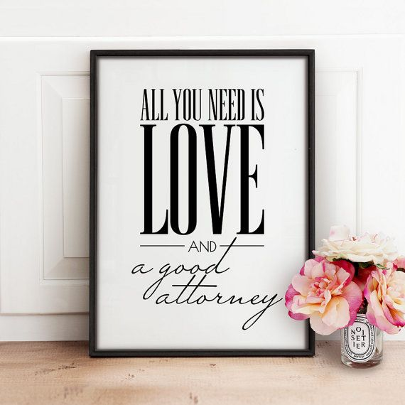 Gift for lawyer PRINTABLE art All you need is by TheCrownPrints