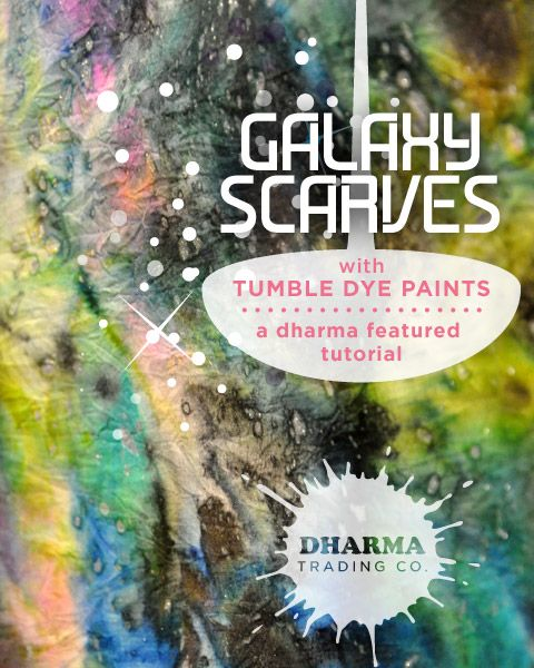 4b8417e70c5b Galaxy Scarves with Tumble Dye Paints Tutorial