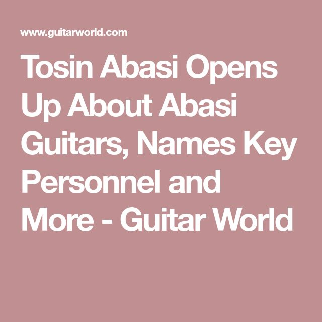 Tosin Abasi Opens Up About Abasi Guitars, Names Key Personnel and More - Guitar World
