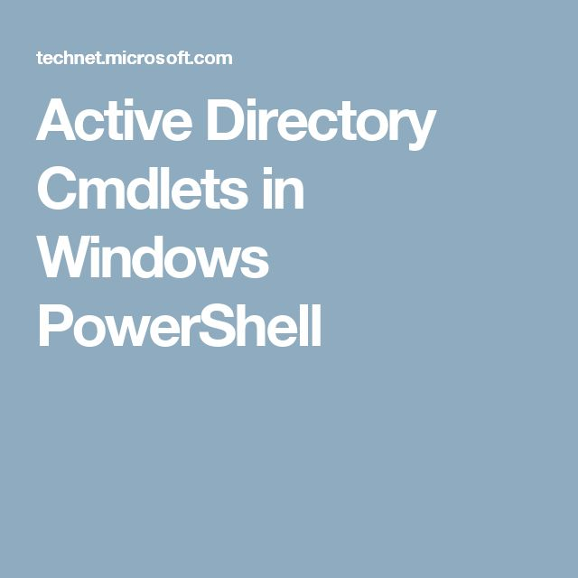 Active Directory Cmdlets in Windows PowerShell