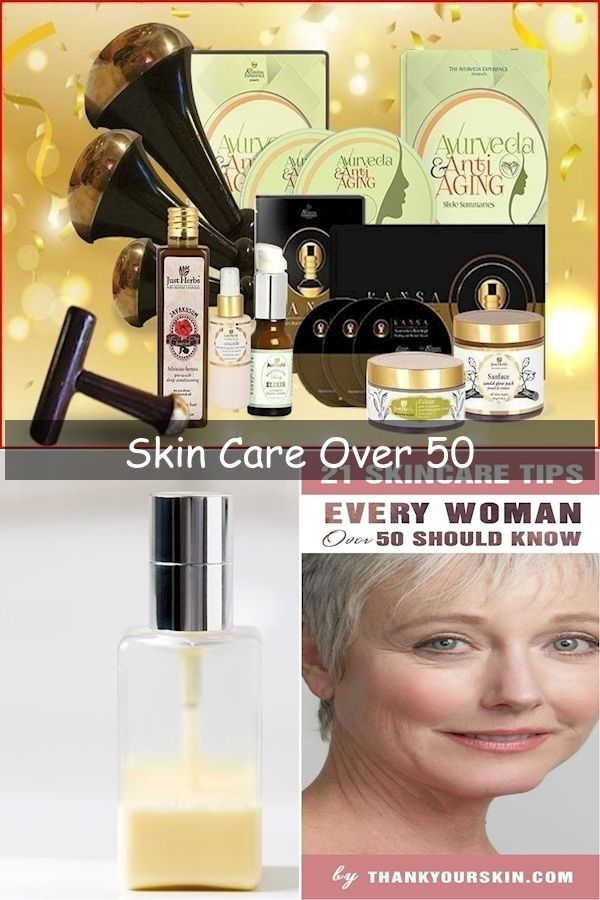 Best Skin Care Line For Over 40 Skin Care After 60 Anti Aging Skin Care For Women In 2020