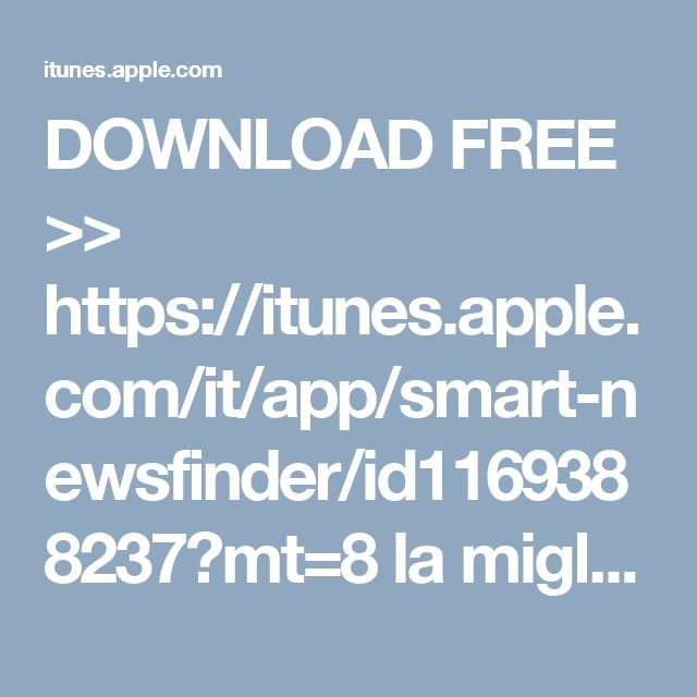 DOWNLOAD FREE >>  https://itunes.apple.com/it/app/smart-newsfinder/id1169388237?mt=8 la migliore app per leggere NEWS su iPHONE e iPAD