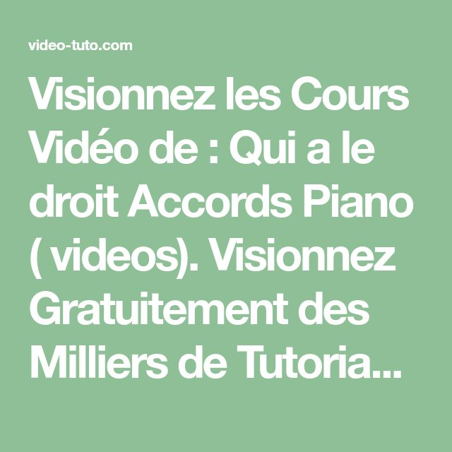 Qui A Le Droit Accords Piano
